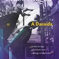 Nyerd meg Szabó Magda A Danaida című könyvét!