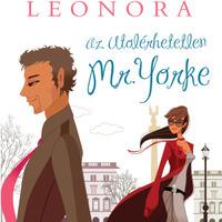 Mörk Leonóra: Az utolérhetetlen Mr. Yorke [részlet]