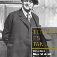 Heltai Jenő naplót írt a világháború utolsó évéről, 70 év után most olvashatunk bele