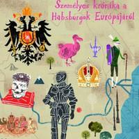 Mit tudhat egy brit a Habsburgokról?