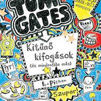 Tom Gates egy igazi kis sutyerák, mégis imádjuk