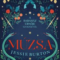 Jessie Burton újraértelmezi a női szerepnek tartott múzsaságot