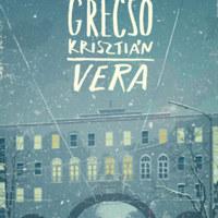 Grecsó Krisztián új regényében nem csak a felnőtteknek lehetnek titkaik