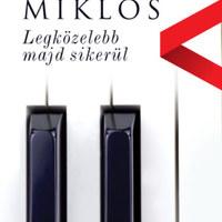 Vámos Miklós egy amatőr kapcsolatjavítóról írt regényt