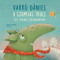 Szívünk rajta: A szomjas troll lett a hónap könyve