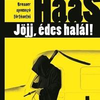 Wolf Haas: Jöjj, édes halál! - részlet [Könyvhét2010]