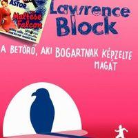 Lawrence Block: A betörő, aki Bogartnak képzelte magát - részlet