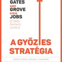 Gates, Jobs és Grove megváltoztatták a stratégia szabályait