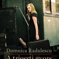 Domnica Radulescu: A trieszti gyors - részlet [Könyvfeszt2009]
