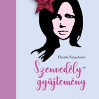 Natalka Sznyadanko: Szenvedélygyűjteméy