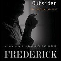 Frederick Forsyth az MI6 kémje volt