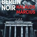 Berlin nácikkal és hullákkal, kísértetekkel és titkokkal van tele