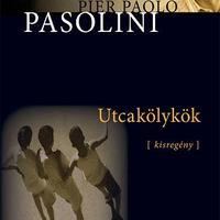 Pier Paolo Pasolini: Utcakölykök - részlet