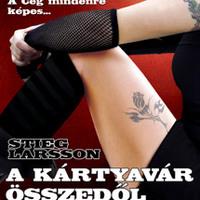 Stieg Larsson: A kártyavár összedől - részlet