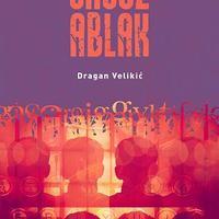 Dragan Velikić: Orosz ablak - részlet