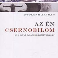 A mi Csernobilunk