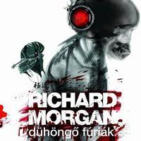 Richard Morgan: Dühöngő fúriák - részlet