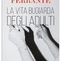 Elena Ferrante a felnőttek hazug életéről ír az új regényében
