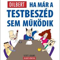 UPDATE - JÁTÉK! Dilbert - Ha már a testbeszéd sem működik
