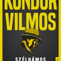 Kondor Vilmosnak még mindig nagyon jól áll a két háború közötti noir-Budapest
