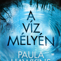 Nőket fojt vízbe új könyvében Paula Hawkins