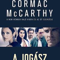 Cormac McCarthy: A jogász (részlet)