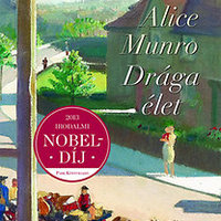 Alice Munro: Drága élet (RÉSZLET)