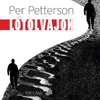 Per Petterson: Lótolvajok - részlet