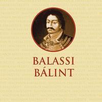 Kőszeghy Péter: Balassi Bálint - részlet