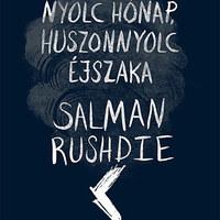 Rushdie új regényében 2 éven, 8 hónapon és 28 éjszakán át tart a háború a Jó és a Rossz között