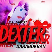 Jeff Lindsay:Dexter darabokban - részlet
