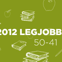 2012 legjobb könyvei: 50-41