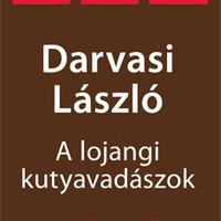 Darvasi László: A lojangi kutyavadászok - részlet