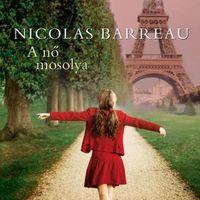Nicolas Barreau: A nő mosolya (RÉSZLET)