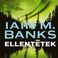 Iain M. Banks: Ellentétek - részlet