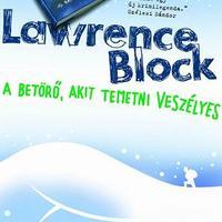 Lawrence Block: A betörő, akit temetni veszélyes -részlet