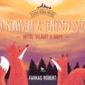 Dinós, felfedezős, időutazós, fénysebességes, humoros - 13 gyerekkönyv tavaszra
