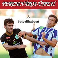 A Fradi-Újpest mindig futballháború volt