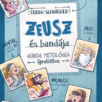 Zeusz és bandája az Olümposzon vagánykodik
