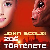 John Scalzi: Zoë története (RÉSZLET)