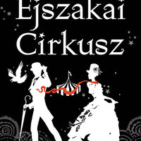 Behúz a cirkusz varázslatos világa