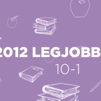 2012 legjobb könyvei: 10-1.
