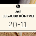 2013 legjobb könyvei: 20-11