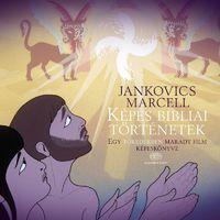 Megjelent Jankovics Marcell Képes bibliai történetek című könyve