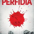 A háborús hisztéria, a kollektív bűnbakkeresés és a sorozatos árulás regénye a Perfídia
