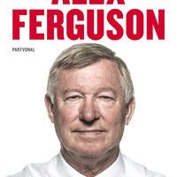 Kijavítják Sir Alex Ferguson életét (Itt olvashatsz bele a könyvbe magyarul először!)
