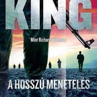 Mész vagy meghalsz - Diktatórikus Amerikában játszódik Stephen King álnéven írt regénye