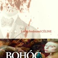 Louis-Ferdinand Céline: Bohócbanda (részlet)