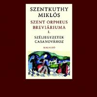 Az egyik legnagyobb magyar írózseni: Szentkuthy