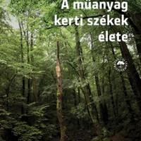 Kollár-Klemencz műanyag kerti székekkel mesél ember és természet kapcsolatáról